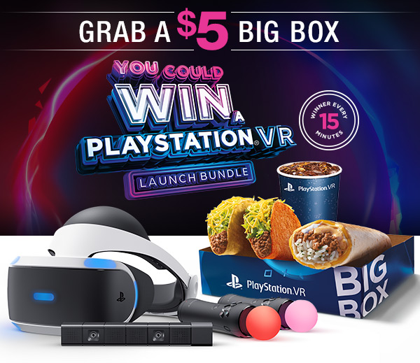 GRAB A $5 BIG BOX | YOU COULD WIN A PLAYSTATION(R)VR LAUNCH BUNDLE | WINNER EVERY 15 MINUTES
