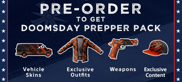 PRE-ORDER TO GET DOOMSDAY PREPPER PACK | Vehicle Skins | Exclusive Outfits | Weapons | Exclusive Content