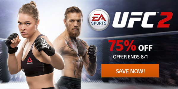 UFC 2 - 75% Off - Offer Ends 8/1 | SAVE NOW!