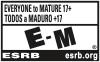 EVERYONE to MATURE 17+ | TODOS a MADURO +17 | E-M® | ESRB esrb.org