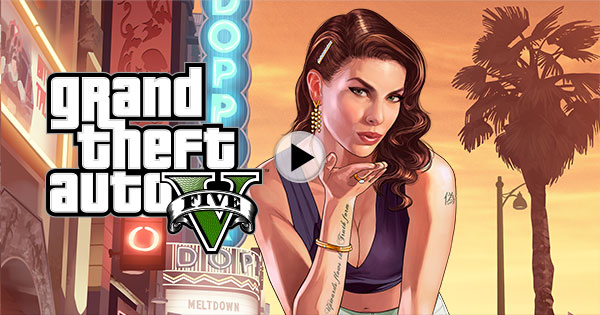 View the GTAV PS4 Trailer